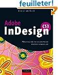 InDesign CS3 - R�alisez des mises en...
