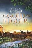 'Das Gold der Fugger: Historischer Roman' von 'Peter Dempf'