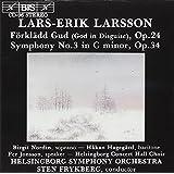 Larsson: Forkladd Gud / Symphony No. 3