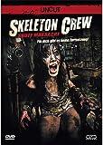 Skeleton Crew - Snuff Massacre - UNCUT! um 5 Minuten längere Version