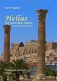 Hellas mit und ohne Säulen: Unterwegs in Griechenland
