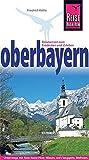 Oberbayern (Reise Know How) - Friedrich Köthe