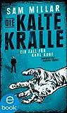 Buchinformationen und Rezensionen zu Die kalte Kralle: Ein Fall für Karl Kane (Band 3) von Sam Millar