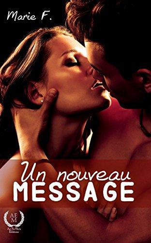 Un nouveau message: Une romance contemporaine