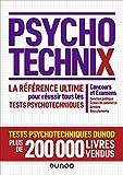 PsychotechniX - La référence ultime pour réussir les tests psychotechniques : Concours et Examens, Fonction publique, Ecoles de commerce, Armées, Recrutements (Hors Collection)