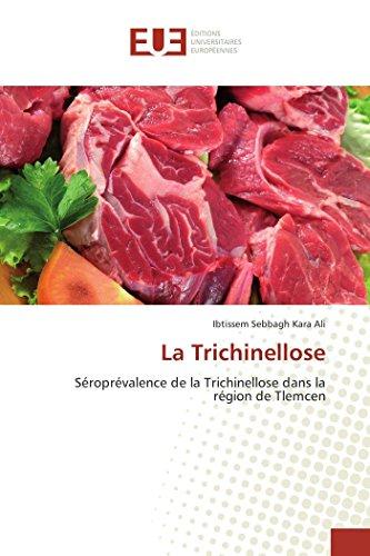 La Trichinellose: Séroprévalence de la Trichinellose dans la région de Tlemcen (Omn.Univ.Europ.)