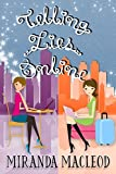 Telling Lies Online by Miranda MacLeod