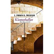 Klosterkeller: Kriminalroman (Kriminalromane im GMEINER-Verlag)