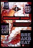 Breakbeat Guide: Ein innovativer Weg/ Drum&Bass/ Jungle - Idna Murd