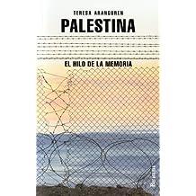Palestina: El Hilo de la Memoria (Coleccion Documentos)