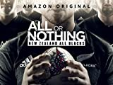 All Or Nothing: New Zealand All Blacks - Season 1...