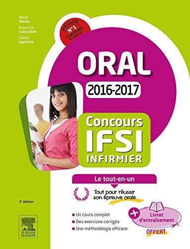 Concours Infirmier 2016-2017 preuve orale Le tout-en-un: Avec livret d'entranement