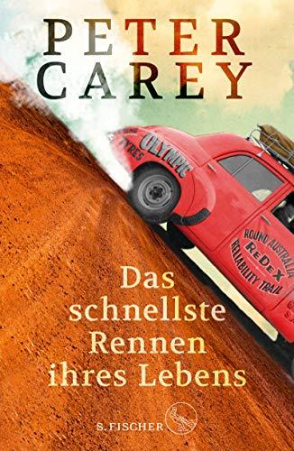 Buchseite und Rezensionen zu 'Das schnellste Rennen ihres Lebens: Roman' von Peter Carey