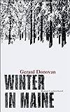 Gerard Donovan: Winter in Maine