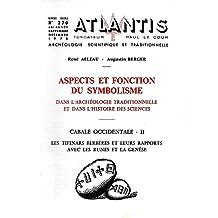 Revue Atlantis - n° 270 - 46eme année - Septembre-décembre 1972 - Aspects et fonction du symbolisme dans l'archéologie traditionnelle et dans l'histoire des sciences - Cabale Occidentale II. Les Tifinars berbères et leurs rapports avec les runes et la Genèse