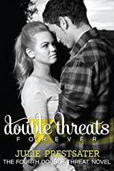 Double Threats Forever (Double Threat Series Book 4) (English Edition)