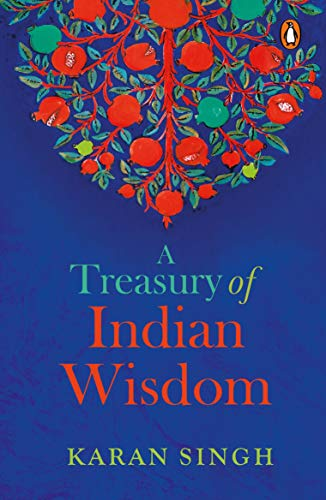 A Treasury of Indian Wisdom: An Anthology of Spiritual Learn