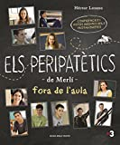 Els peripatètics de Merlí fora de l'aula: Confidències i fotos inèdites del protagonistes de Merlí (Catalan Edition)