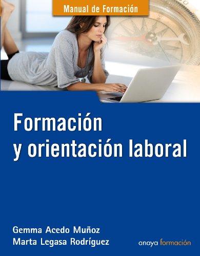 Formación y orientación laboral (Manuales De Formación) por Gemma Acedo Muñoz
