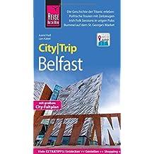 Reise Know-How CityTrip Belfast: Reiseführer mit Faltplan und kostenloser Web-App