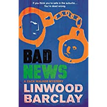 Bad News: A Zack Walker Mystery #4 (English Edition)