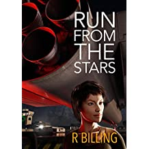 Run from the Stars (The Arcturian Confederation Book 1)