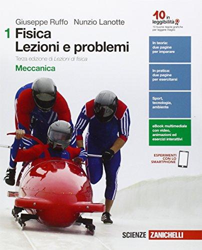 Fisica: lezioni e problemi. Ediz. verde. Per le Scuole superiori. Con e-book. Con espansione online
