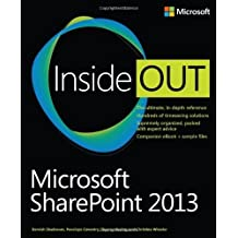 Microsoft SharePoint 2013 Inside Out 1st edition by Shadravan, Darvish, Coventry, Penelope, Resing, Thomas, Whee (2013) Taschenbuch