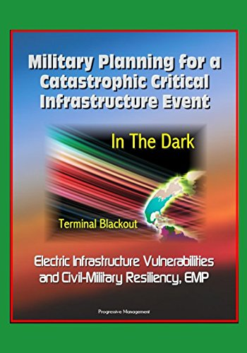 military-planning-for-a-catastrophic-critical-infrastructure-event-in-the-dark-terminal-blackout-ele