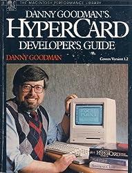 Danny Goodman's Hypercard Developer's Guide (Macintosh performance library) by Danny Goodman (1994-12-01)