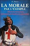Telecharger Livres La morale par l exemple (PDF,EPUB,MOBI) gratuits en Francaise