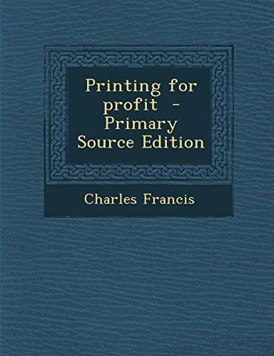Printing for profit