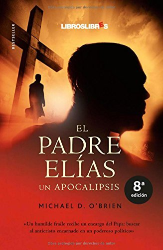 El padre Elías (un apocalipsis)