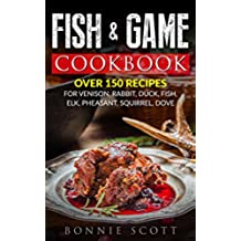 Fish & Game Cookbook (English Edition)