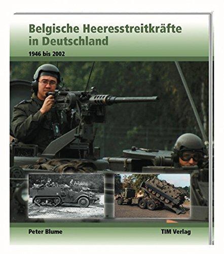 Belgische Heeresstreitkräfte in Deutschland, 1946 bis 2002