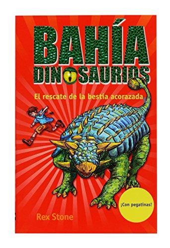 El rescate de la bestia acorazada (La bahía de los dinosaurios) por Rex Stone
