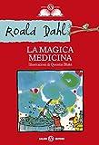 Image de La magica medicina (Istrici d'oro)