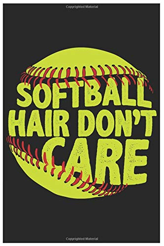 Softball Hair Don't Care: 6x9 120 Page Sports Journal Lined Paper, Diary, Notebook di Athletic Print