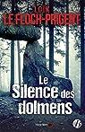 Le Silence des dolmens par Loïk Le Floch-Prigent