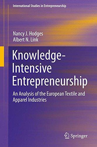 Knowledge-Intensive Entrepreneurship: An Analysis of the European Textile and Apparel Industries (International Studies in Entrepreneurship)