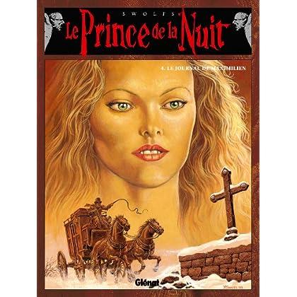 Le Prince de la nuit - Tome 04 : Le Journal de Maximilien