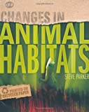 Animal Habitats (Changes in...)