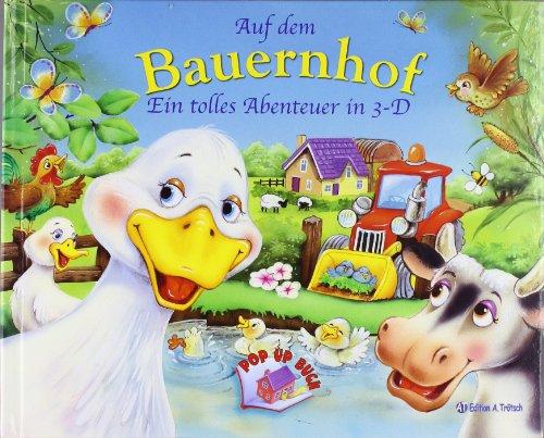 Download Auf dem Bauernhof: Pop-Up-Buch Ein tolles Abenteuer in 3-D