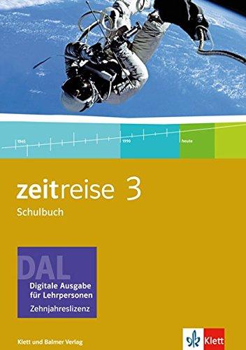 Zeitreise / Zeitreise 3: Schulbuch. Digitale Ausgabe für Lehrpersonen. Zehnjahreslizenz