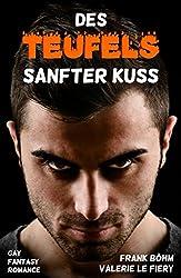 Des Teufels sanfter Kuss (Luzi & Co. 1)