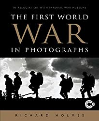 [(The First World War in Photographs)] [By (author) Richard Holmes] published on (September, 2014)