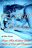 LESBIAN STORIES: Super Hot Lesbian Short Stories of Lust and Romance!