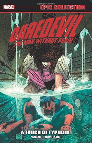 Daredevil Epic Collection: A Touch of Typhoid by Ann Nocenti (2016-02-02)