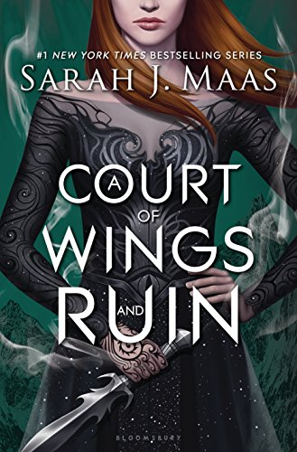 A Court of Wings and Ruin (Court of Thorns and Roses)