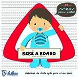 Detalles Infantiles Autocollant triangulaire pour la voiture Motif bébé Inscription en espagnol «Bebé a bordo»